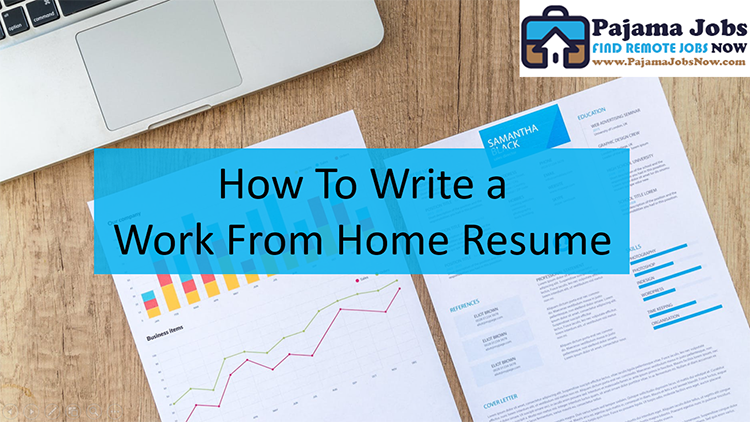 How to Write a Work From Home Resume